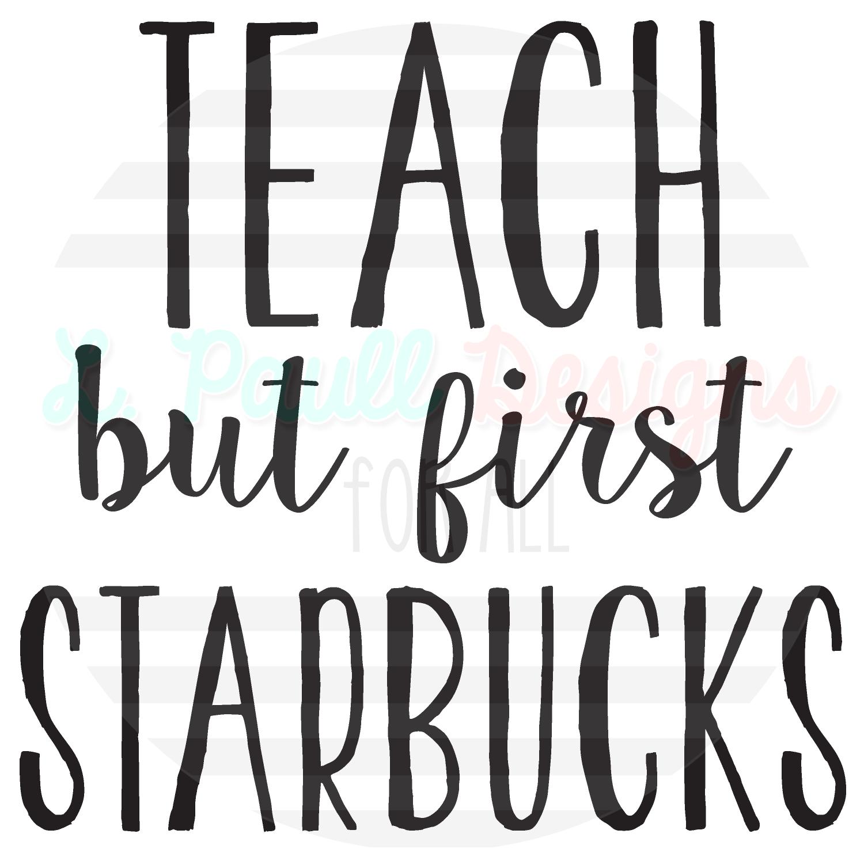 teach but first starbucks-01