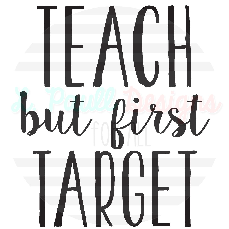 teach but first target-01